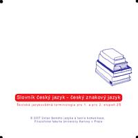 Slovník český jazyk_český znakový jazyk_Školská jazykovědná terminologie pro 1_a 2_stupeň základních škol